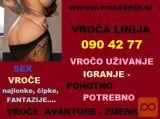 AVANTURE-DOMINACIJE -SEX- POHOTNO UŽIVANJE 0904277